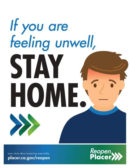 Stay home if unwell poster from Placer County